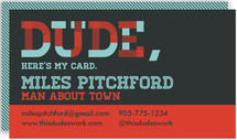 Dude, Here's My Card. by Shannon Patterson Design