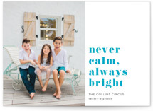 never calm always brigh... by Jula Paper Co.