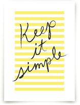 Keep It Simple Art Prints
