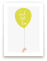 Just Let Go Art Prints