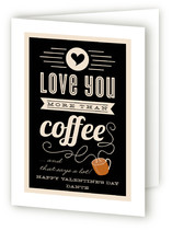 More Than Coffee Valentine&#039;s Day Greeting Cards