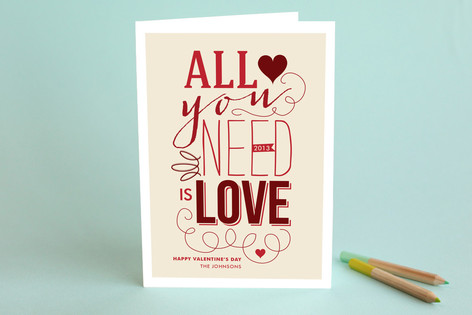 All You Need is Love Valentine's Day Greeting Cards