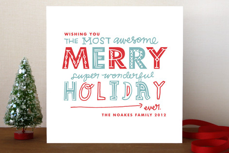 Most Awesome Super Wonderful Holiday Non-Photo Cards