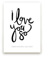 I Love You So Art Prints