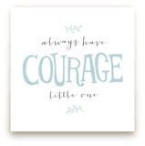 Courage Art Prints