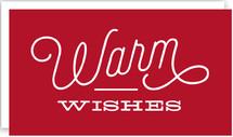 Bold Warm Wishes