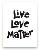 Live Love Matter by Aimee Siberon