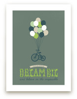 Dream Big and Believe by Serenity Avenue