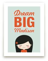 Dream BIG Art Prints
