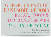 You In Or What (Two Grooms) Save the Date Petite Cards
