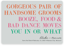 You In Or What (Two Grooms) Save The Date Magnets