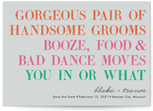 You In Or What (Two Grooms) Save The Date Cards