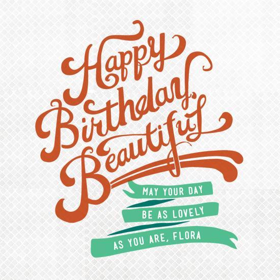 Happy Birthday, Beautiful At Minted.com