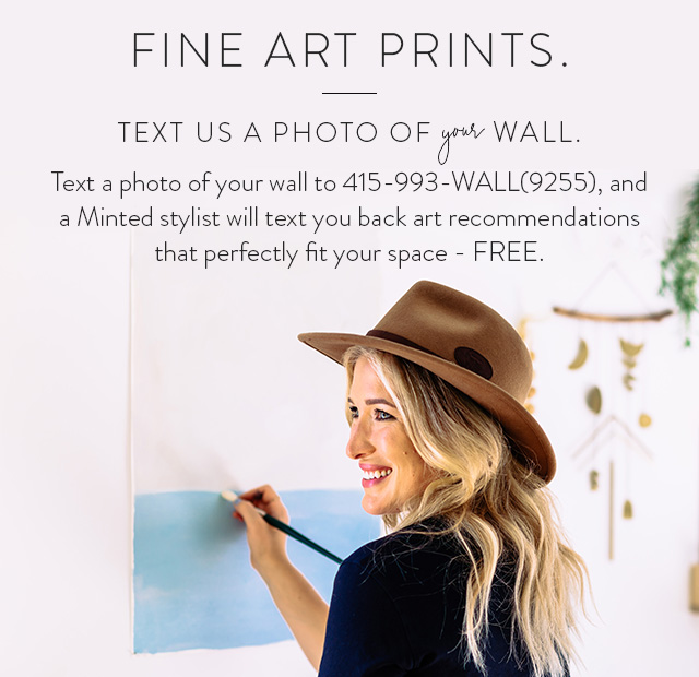 Text us a photo of your wall.