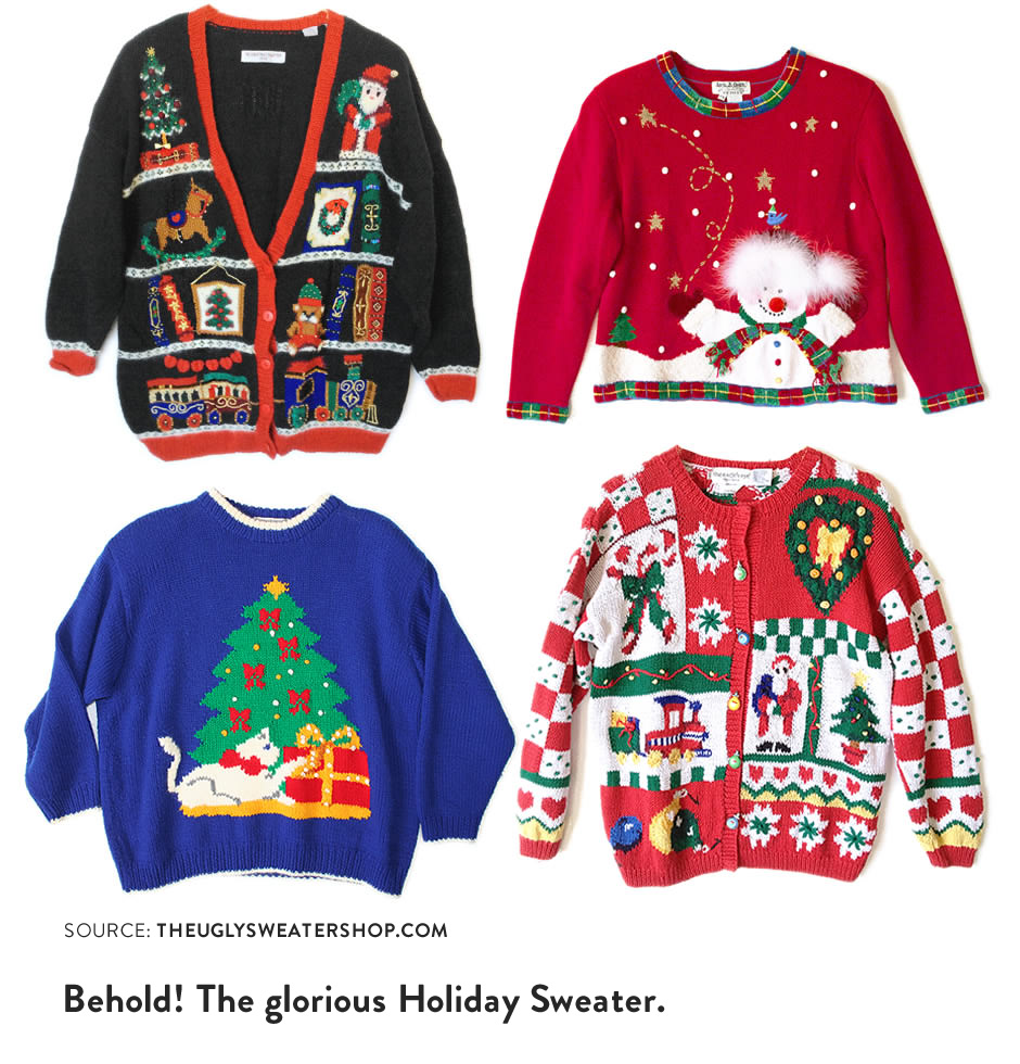 Behold! The glorious Holiday Sweater
