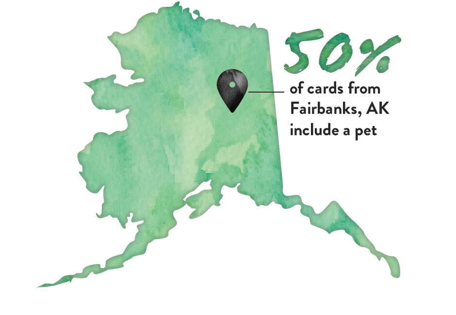 Map (image): 50% of cards from Fairbanks, AK, include a pet.