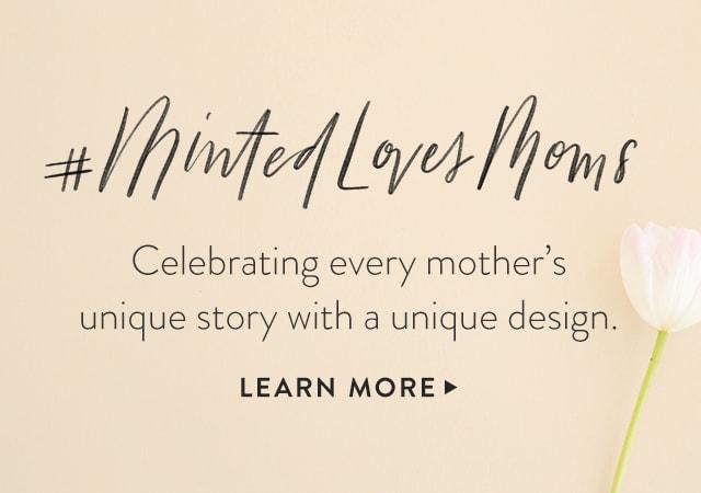 Minted Loves Moms