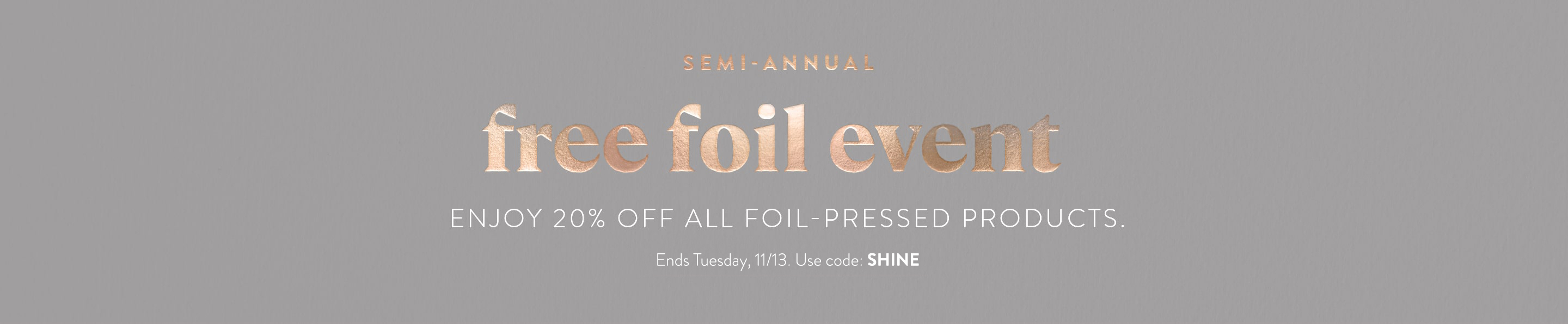 Semi-Annual Free Foil Event