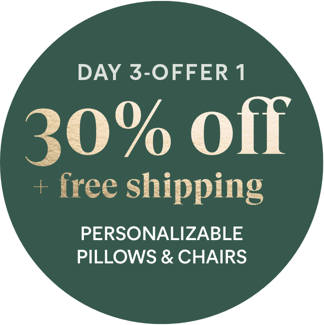 Day 3 - Offer 1: 30% off + free shipping - Personalizable Pillows & Chairs