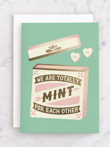 We Are Mint For Each Other