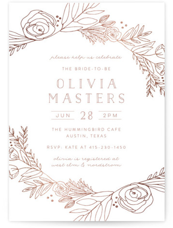 This is a rosegold, white Bridal Shower Invitations by Annie Montgomery called Gilded Vines with Foil Pressed printing on Signature in Classic Flat Card format. Gold foiled florals delicately frame this lovely bridal shower invitation.