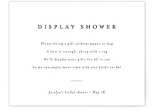 This is a white bridal shower insert card by Minted called Classic Display Shower with standard printing on signature in standard.