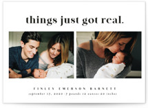 This is a black petite birth announcement by Leah Ragain called Things just got real with standard printing on signature in petite.