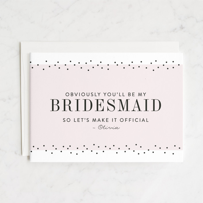 """So Obvious"" - Bridesmaid Cards in Blush by Pink House Press."