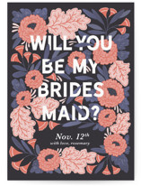 This is a blue will you be my bridesmaid card by Paper Raven Co. called Midnight Garden with standard printing on signature in standard.