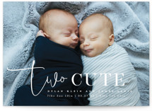 This is a white birth announcement by Creo Study called Two Cute with standard printing on smooth signature in standard.