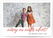 This is a red photo christmas card by J. Dario Design Co. called No Matter What with standard printing on smooth signature in standard.