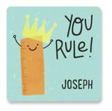 You Rule! by Juliana Duque