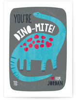 You're Dinomite Valentine!