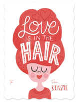 This is a red kids valentines day card by Jessie Steury called Love is in the Hair with standard printing on signature in standard.
