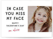 This is a white kids valentines day card by Lori Wemple called Miss My Face with standard printing on signature in standard.
