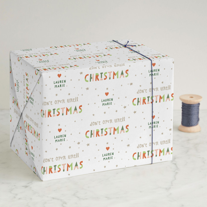 """""""Don't Open Until"""" - Wrapping Paper in Holly by Pixel and Hank."""