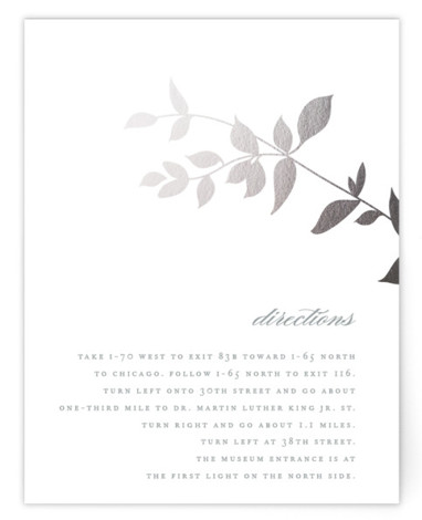 This is a portrait botanical, silver Direction Cards by Jennifer Postorino called Daydream with Foil Pressed printing on Signature in Card Flat Card format. This elegant offset wedding invitation features a whimsical branch and sophisticated topography.
