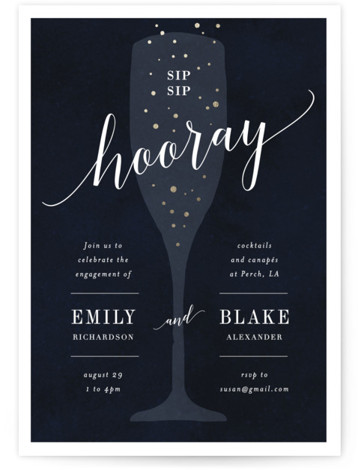This is a blue, gold Engagement Party Invitations by Kelly Schmidt called Sip Sip Hooray with Foil Pressed printing on Signature in Classic Flat Card format. A fun, bridal shower invitation featuring a celebratory glass of champagne