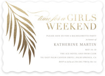This is a gold bachelorette party invitation by Kelly Nasuta called Girls Weekend with foil-pressed printing on signature in standard.