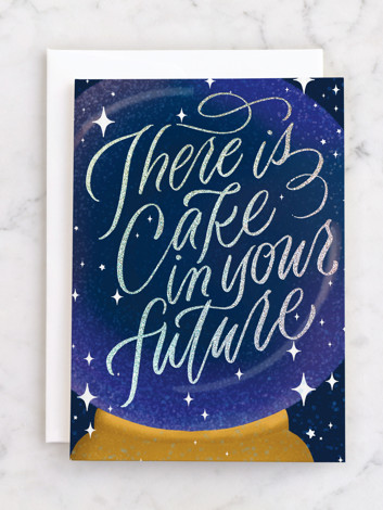 Cake in your future