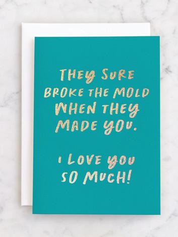 Broke the Mold
