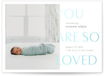 This is a blue birth announcement by Robert and Stella called You are so loved with gloss-press printing on smooth signature in standard.