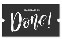 This is a white graduation sticker by Amy Payne called All Done with standard printing on uncoated sticker paper in sticker.