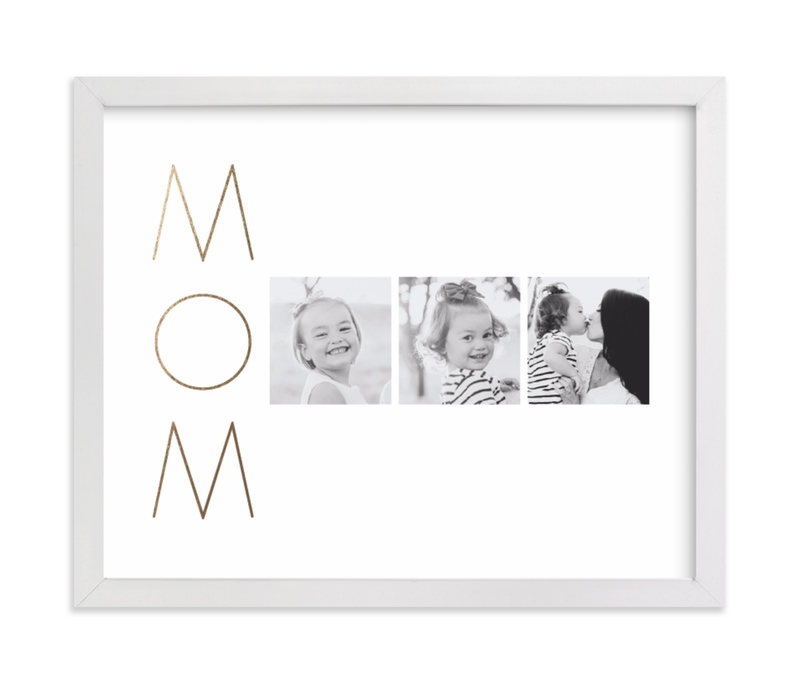 This is a gold foil stamped photo art by Up Up Creative called Mom Made Elegant with foil-pressed.