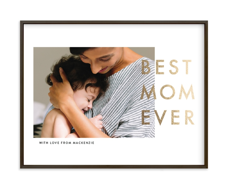 Best Mom Ever Foil Pressed Photo Art Print