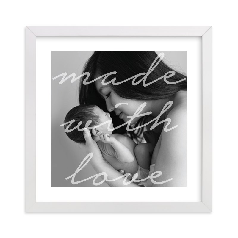 """Made With Love."" - Custom Photo Art Print by Ester M Nersisyan in beautiful frame options and a variety of sizes."