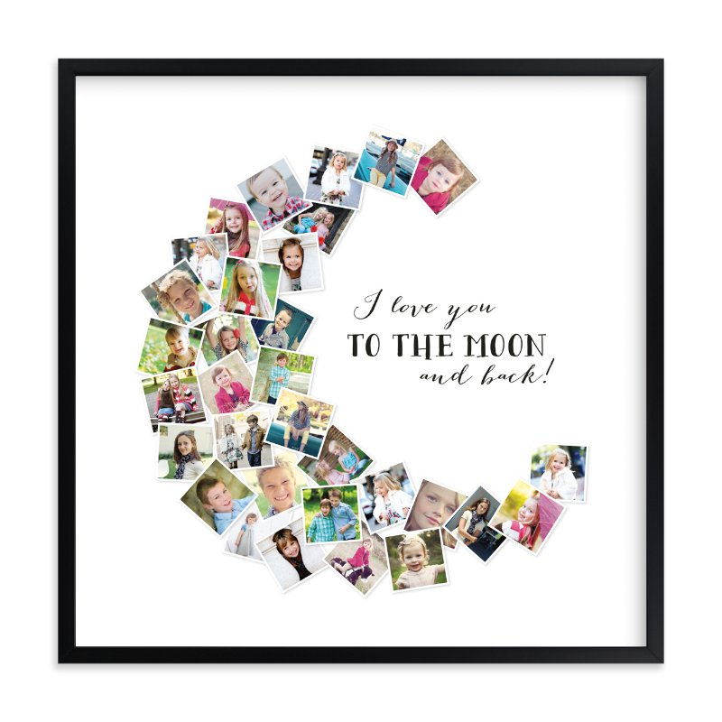 """Love You To The Moon & Back!"" - Custom Photo Art Print by Chasity Smith in beautiful frame options and a variety of sizes."