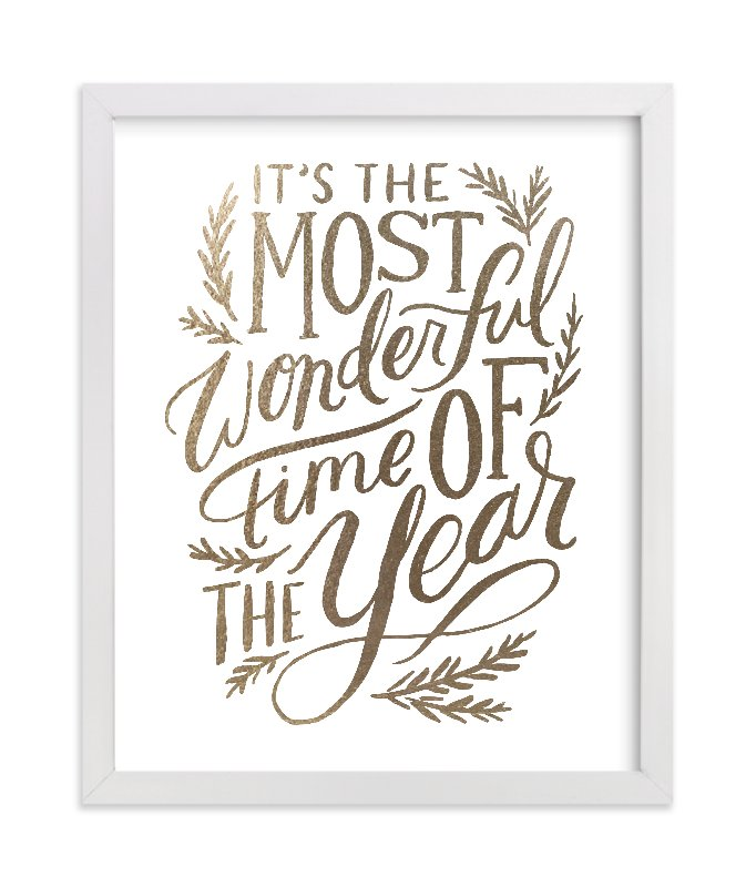 """""""Most Wonderful Time"""" - [non-custom] Foil-pressed Art Print by Alethea and Ruth in beautiful frame options and a variety of sizes."""