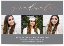 This is a grey graduation announcement invitation by Paper Dahlia called Graduate Script with foil-pressed printing on smooth signature in standard.