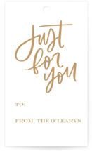 This is a beige gift tag by Kristen Smith called Just For You Brush printing on signature.
